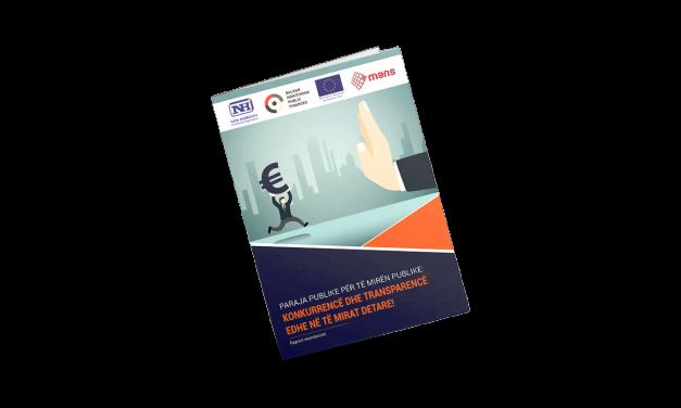PARAJA PUBLIKE PËR TË MIRËN PUBLIKE – Raport monitorimi